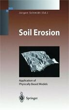Environmental Science and Engineering Ser.: Soil Erosion : Application of...