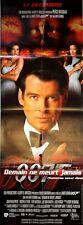 Affiche cinéma DEMAIN NE MEURT JAMAIS James Bond Pierce Brosnan 60 x 160 cm