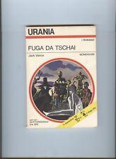 Jack Vance - FUGA DA TSCHAI - Urania Mondadori 1971