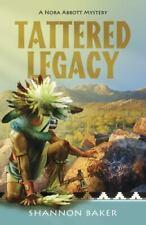 Tattered Legacy (A Nora Abbott Mystery (3)) by Baker, Shannon
