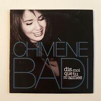 CHIMENE BADI : DIS-MOI QUE TU M'AIMES (de LARA FABIAN - PROMO) ♦ CD Single ♦