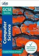Letts GCSE Success Computer Science Complete Revision & Practice NEW (P/B 2016)