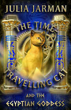 The Time-travelling Cat and the Egyptian Goddess by Julia Jarman - New Book