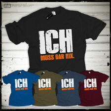 ICH MUSS GAR NIX nichts T-Shirt Spaß Fun Spruch Geschenk Geburtstag Arbeit Hartz