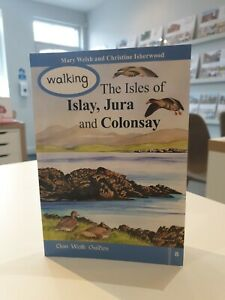 Walking the Isles of Islay, Jura and Colonsay by Christine Isherwood Paperback