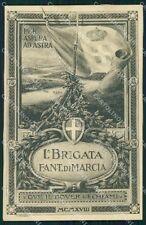Militari 11º Reggimento Fanteria I° Brigata Marcia Alpini 1918 cartolina XF4400