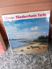 Unser Niederrhein farbig, von Ferdinand Oppenberg, aus dem Mercator-Verlag