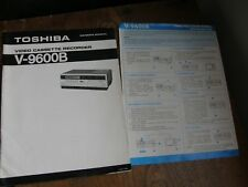 TOSHIBA BETA VIDEO PLAYER MANUAL OR INSTRUCTIONS FOR MODEL V-9600B FREE POST