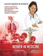 Women in Medicine (Major Women in Science)
