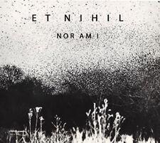 ET NIHIL - Nor Am I CD Luftwaffe, Neofolk, Death in June