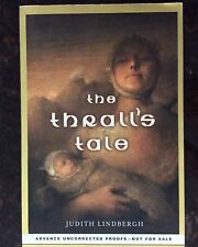 RARE  The Thrall's Tale by Judith Lindbergh Advance Uncorrected Proofs Signed