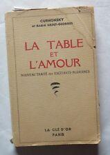 La table et l'amour de Curnonsky et André Saint Georges – 1950