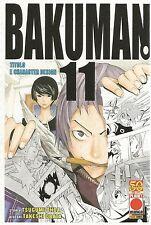MANGA - Bakuman N° 11 - Prima Edizione - Planet Manga - ITALIANO NUOVO