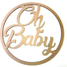 Oh Baby Hoop Ring MDF Wall Sign Baby Shower Nursery Decoration