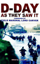 D-Day as They Saw it: The Story of the Battle by Those Who Were There, New Book