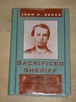 Sacrificed Sheriff by Bob Alexander - Signed by Author Limited Edition HCDJ