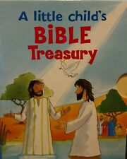 A little child's Bible treasury: A Set of Three Inspirational Books [Board book]