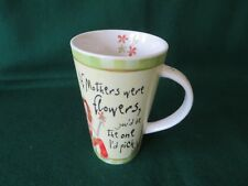 IF MOTHERS WERE FLOWERS YOU'D BE THE 1 I'D PICK SMALL JOHNSON BROS MUG IN  V G