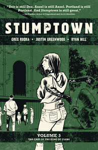 Stumptown Volume 3 The King of Clubs Softcover Graphic Novel