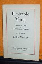 LIBRETTO OPERA D'EPOCA IL PICCOLO MARAT MASCAGNI FORZANO ED. SONZOGNO 1921