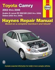 2002 to 2006 models of Camry, Avalon Lexus ES 300/330 Haynes Repair Manual 92008