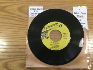 Northern Soul Original Vinyl-What I Done Wrong- Big Lee Dowell-Cannonball-CBLL04