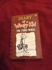 Diary Of A Wimpy Kid- The Third Wheel- By Jeff Kinney