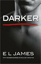 James, E L, Darker: Fifty Shades Darker as Told by Christian, Paperback, Very Go