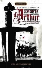 Le Morte D'Arthur King Arthur and the Legends of the Round Table S Thomas Malory