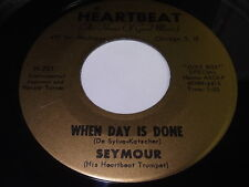Seymour: When Day Is Done / If I Had You 45