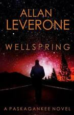Wellspring by Allan Leverone (2013, Paperback)