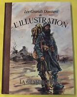 LES GRANDS DOSSIERS DE L'ILLUSTRATION LA GRANDE GUERRE