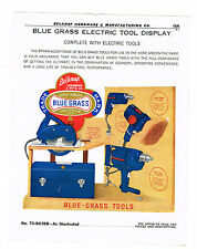 "1955 AD BLUE GRASS ELECTRIC TOOL DISPLAY, 1/4"" & 1/2"" DRILLS, 6 1/4"" SAW, BOX"