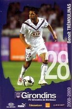 Benoit TREMOULINAS *** Carte Postale *** Girondins de Bordeaux *** 2008/2009