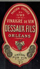 Etiquette - Chromo - Vinaigre De Vin 7° - Dessaux Fils.Orléans - N°380