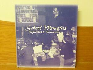 BOOK -SCHOOL MEMORIES - Reflections & Remembrances