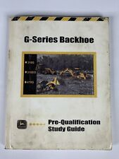 Caterpillar G series Backhoe Pre-Qualification Study Guide, 310G 310SG 410G