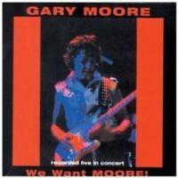 Gary Moore - We Want Moore (NEW CD)