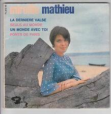 Mireille MATHIEU 45T EP DERNIERE VALSE -PONTS PARIS -BARCLAY 71210 Poch Double