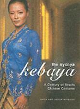 The Nyonya Kebaya : Century of Straits Chinese Costume / Mahmood 2004 fashion