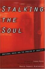 Stalking the Soul: Emotional Abuse and the Erosion of Identity, Marie-France Hir