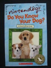 Nintendogs: Do You Know Your Dog? [Paperback] [Jan 01, 2006] Scholastic