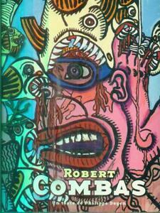 ROBERT COMBAS  DAGEN PHILIPPE SNOECK 2005
