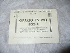 COMITATO PROVINCIALE TURISMO AOSTA ORARIO ESTIVO 1932 LINEE FERROVIARIE AUTOMOB.
