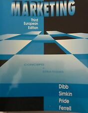 Marketing: Concepts and Strategies: Dibb, Simkin, Pride and Ferrell, Paperback