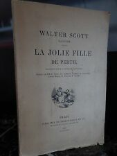 Walter Scott La jolie fille de Perth Firmin Didot 1883 ARTBOOK by PN