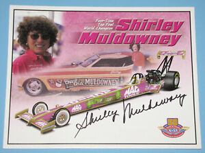 VINTAGE DRAG RACING SHIRLEY MULDOWNEY SIGNED FOUR-TIME TOP FUEL WORLD CHAMPION
