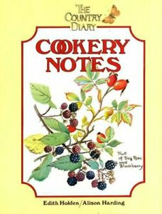 The Country Diary Cookery Notes by Holden, Edith Hardback Book The Fast Free