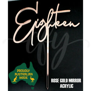 18th Birthday Cake Topper Acrylic Script Eighteen Rose Gold Mirror Glitter GH