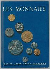 * Wenger, Les Monnaies, Petits Atlas Payot Lausanne N° 48